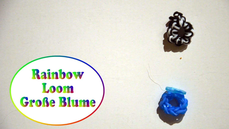Rainbow Loom Große Blume (deutsche Anleitung)