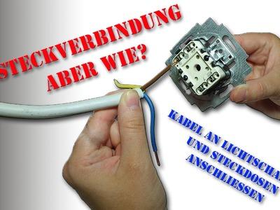 Kabel an Lichtschaltern und Steckdosen anschließen - Steckverbindung - Wie? M1Molter