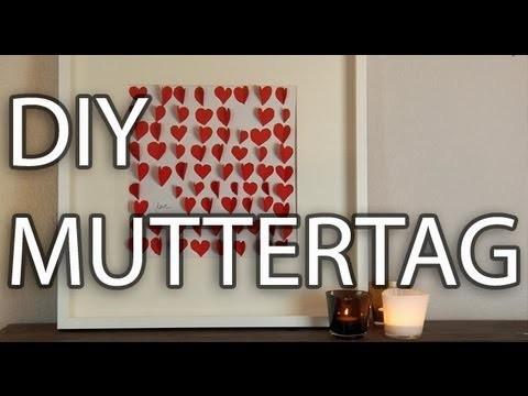 DIY: Muttertag das perfekte Geschenk selber machen