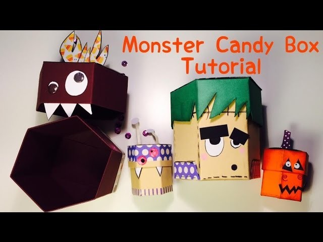 DIY Monster Candy Box [tutorial | deutsch]
