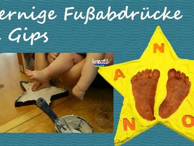 DIY Tutorial: Sternige Fußabdrücke in Gips - Babyfüße im Stern verewigt | kreativBUNT
