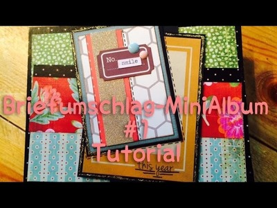 Scrapbook --Briefumschlag-MiniAlbum--#1 [tutorial | deutsch]