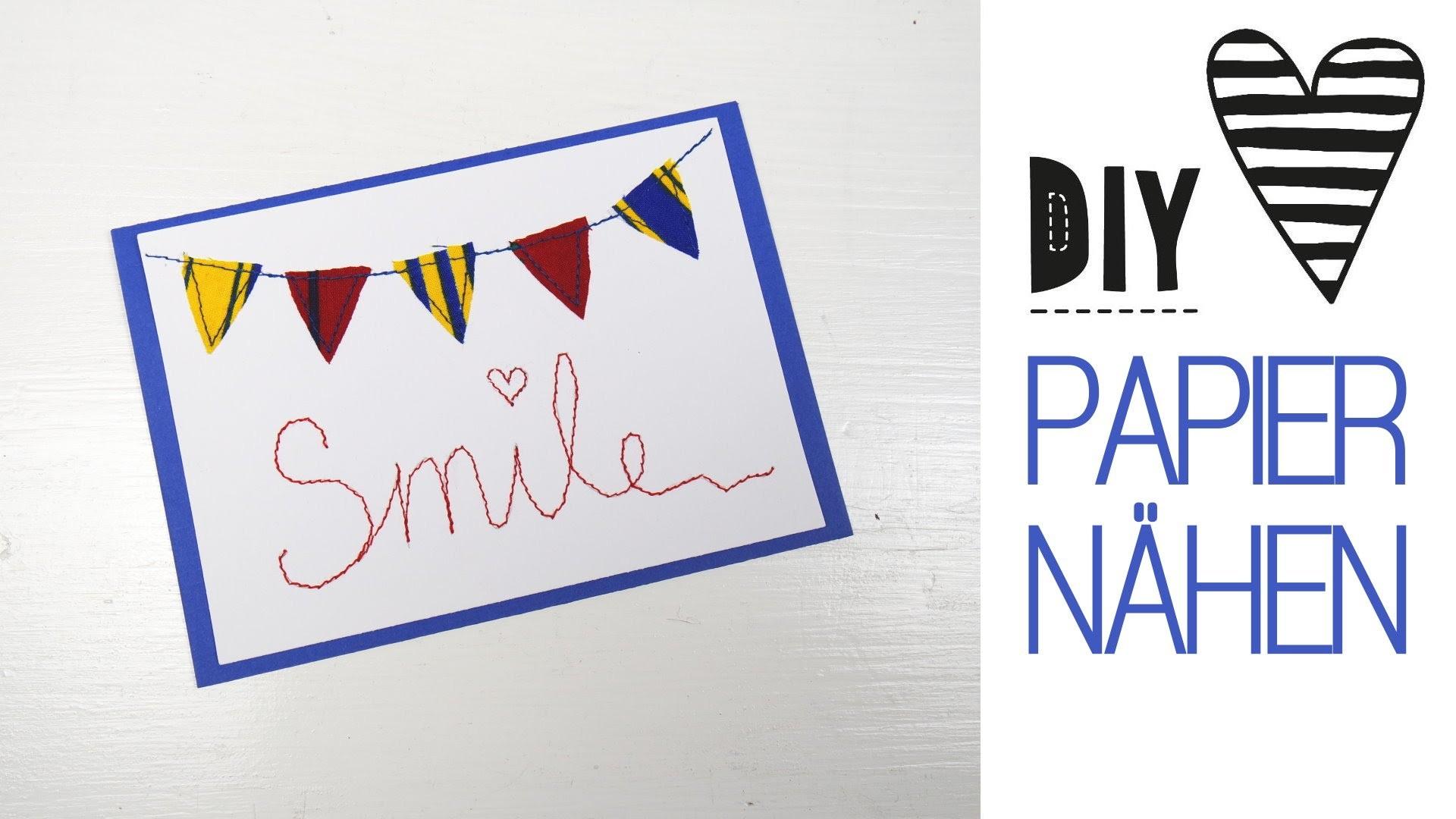 DIY ♥ Auf Papier nähen. Schöne Karten selbst machen