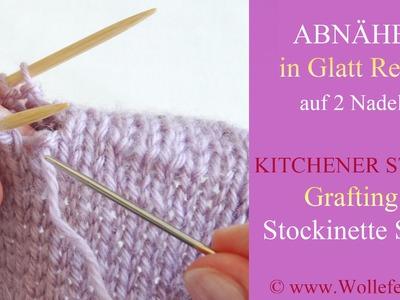 Abnähen unsichtbar auf Glatt Rechts auf zwei Nadeln - Kitchener Stitch Grafting Stockinette Stitch