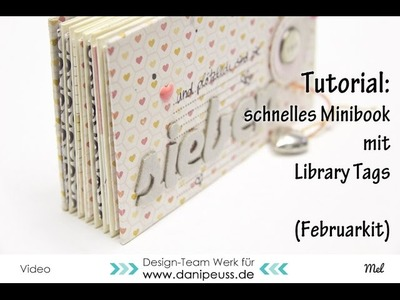 Tutorial: Schnelles Minialbum mit Library Tags | Dani Peuss Februarkit