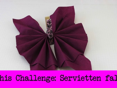 DIY Inspiration Challenge #25 Servietten falten | Kathis Challenge | Tutorial - Do it yourself