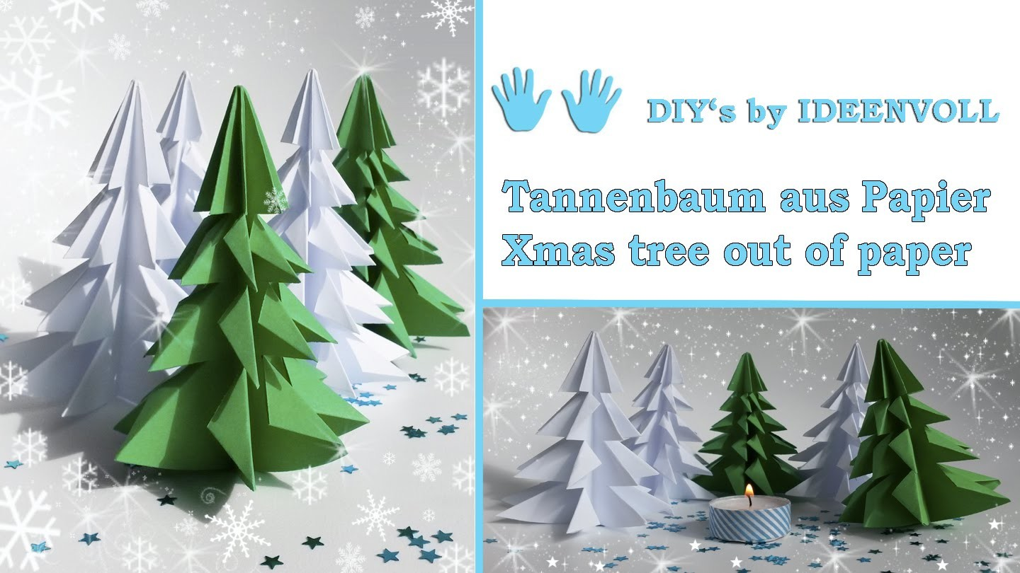 tannenb umchen aus papier xmas tree out of paper. Black Bedroom Furniture Sets. Home Design Ideas