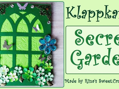 [DIY] Watch me craft - Secret Garden Klappkarte