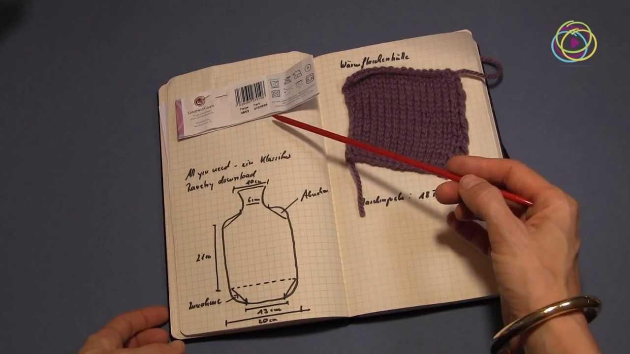 Projekt: Stricken eines Wärmflaschenbezugs - Teil 1
