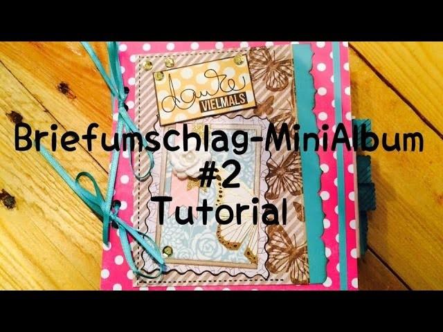 Scrapbook Biefumschlag-MiniAlbum #2 [tutorial | deutsch]