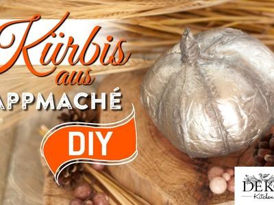 DIY: Deko-Kürbis aus Pappmaché selber machen | Deko Kitchen