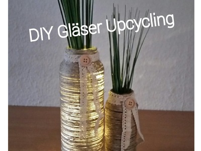 DIY Gläser Upcycling