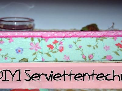 DIY - Serviettentechnik !