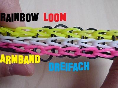 Rainbow Loom Dreifach Armband Bracelet Deutsch DIY