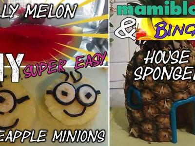 DIY Ananas Minions | House of Spongebob | Jelly Watermelon | Fruit Carving | mamiblock & BINGA