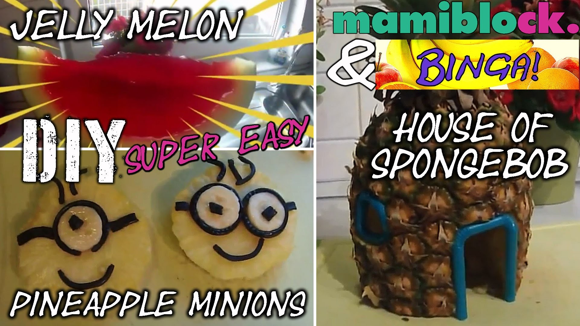 DIY Ananas Minions   House of Spongebob   Jelly Watermelon   Fruit Carving   mamiblock & BINGA