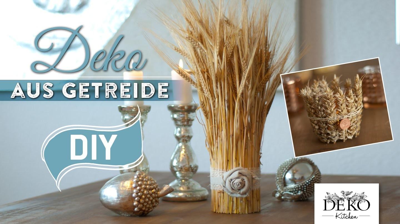 Diy h bsche herbstdeko aus getreide deko kitchen - Deko kitchen herbstdeko ...