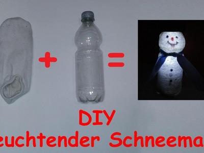 DIY leuchtenden Schneemann selber basteln – LED Weihnachtsdeko selber machen. Anleitung – Tutorial