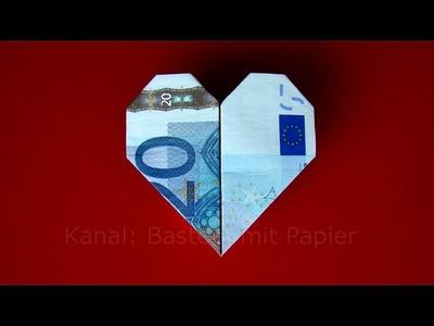 Geldschein falten Herz - Geldgeschenke basteln Hochzeit - Geld falten - DIY