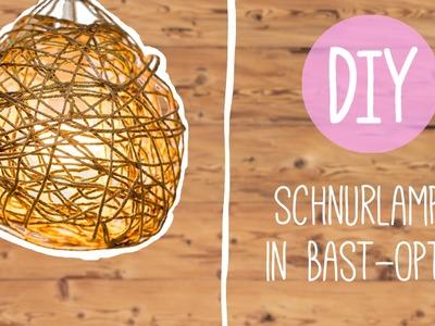 DIY mit Nina Moghaddam: Schnurlampe in Bastoptik