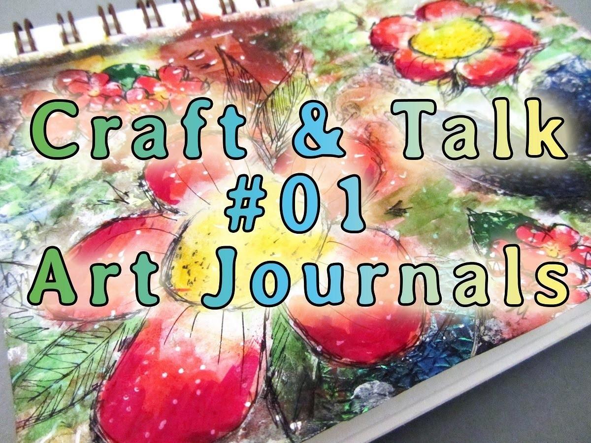 Craft & Talk #01 | Blumige Mixed Media Seite & VLOG über Art Journals