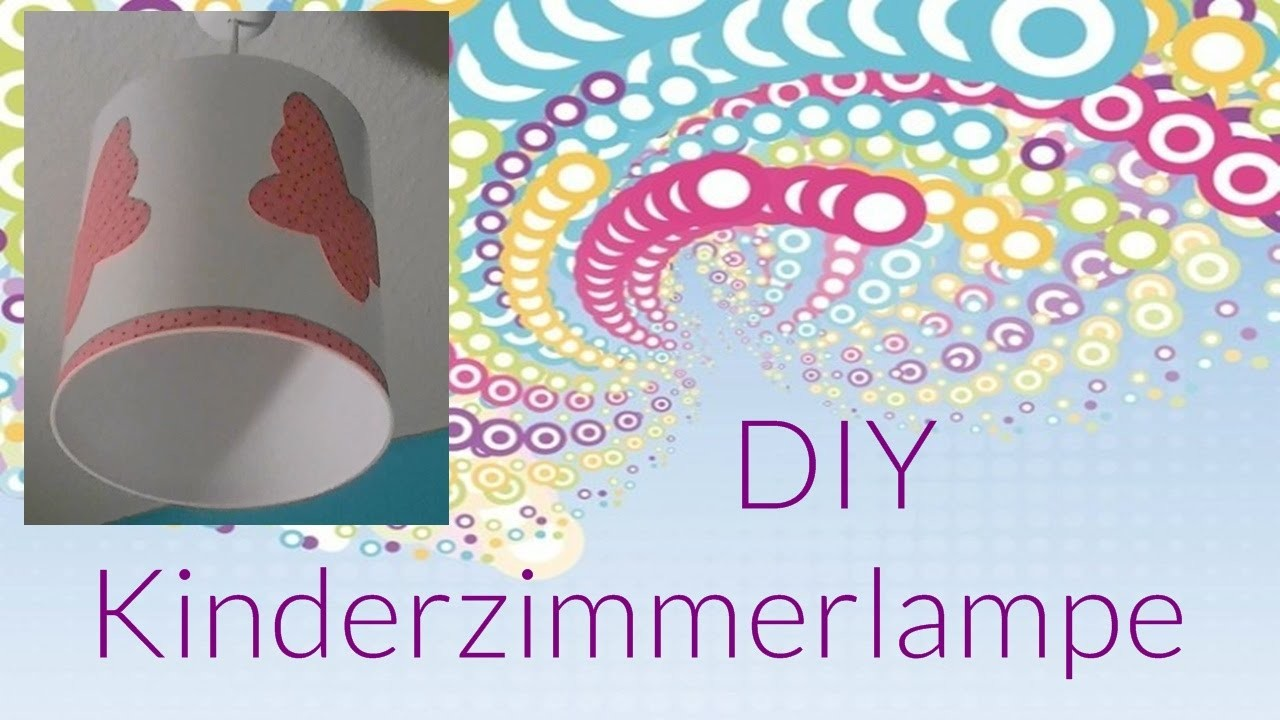 DIY Kinderzimmer. Lampe. DO IT YOURSELF