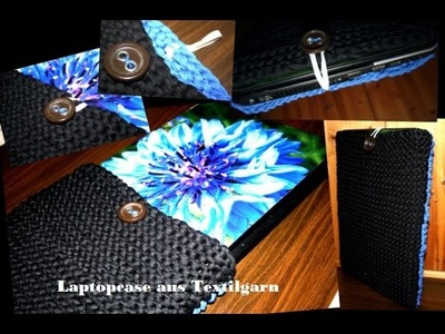 DIY Laptopcase aus Textilgarn.Zaghetti stricken