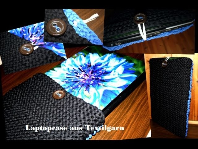 DIY Laptopcase aus Textilgarn.Zaghetti stricken