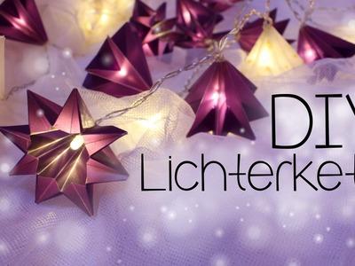 DIY ☆ Lichterkette mit Papiersterne ☆ Anleitung