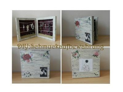 DIY: Jewellery box.Schmuckaufbewahrung