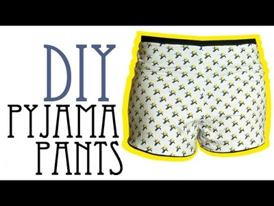 DIY Pyjama Shorts