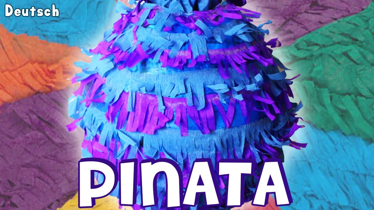 Pinata Pinata Auf Deutsch Wie Um Eine Einfache Pinata Basteln