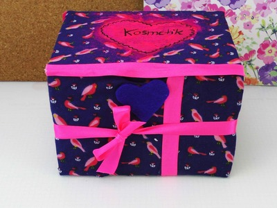 Aufbewahrungsbox für Kosmetik oder als Geschenk | Box selber gestalten mit Stoff