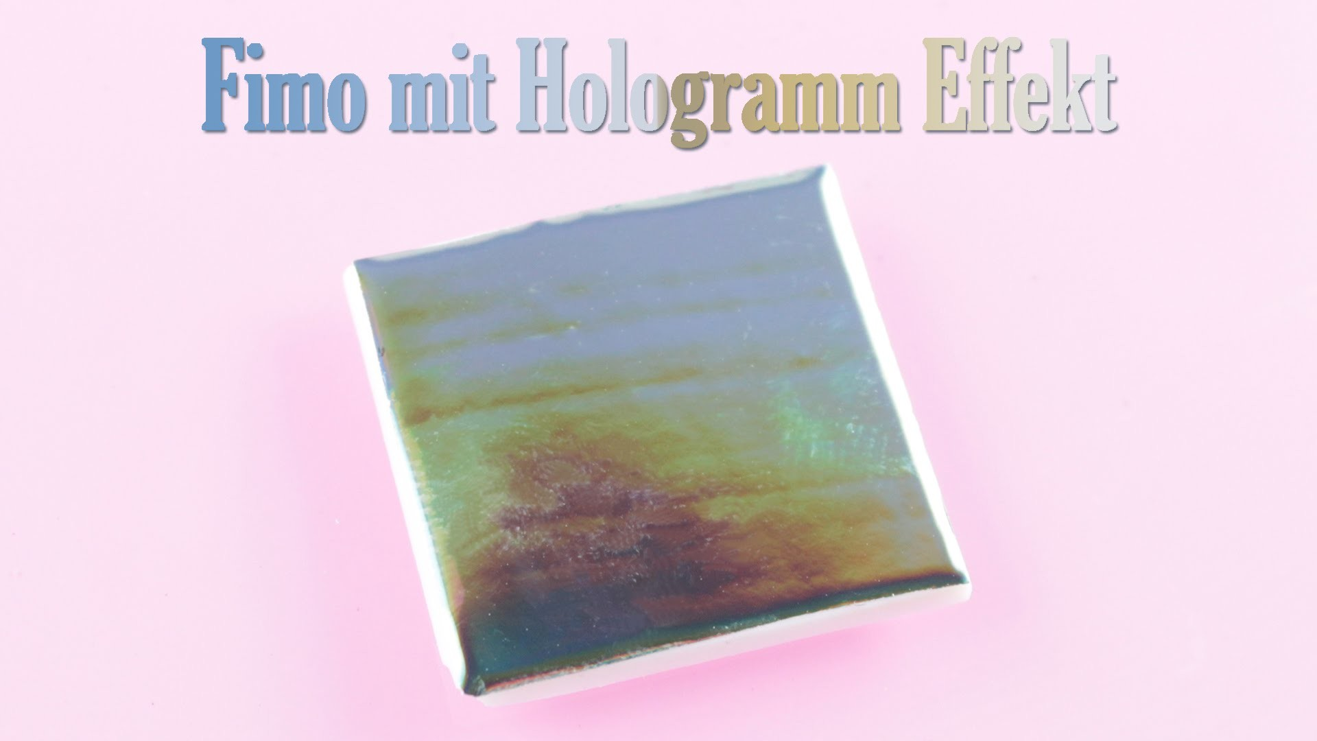 [Fimo Friday] Fimo mit Hologramm Effekt | Polymer Clay | Anielas Fimo