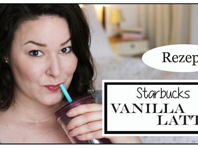 Starbucks Iced Vanilla Latte selbst gemacht I Rezept