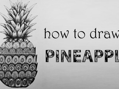 DIY Tutorial ♥ how to draw a PINEAPPLE | ANANAS ♥ Zentangle [ timelapse ]