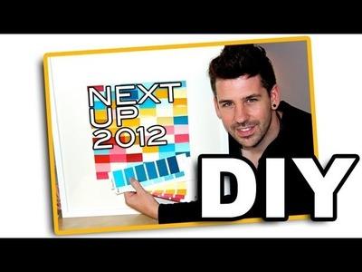 DIY Bild aus kostenlosen Farbmustern - Nextup 2012 Bewerbung