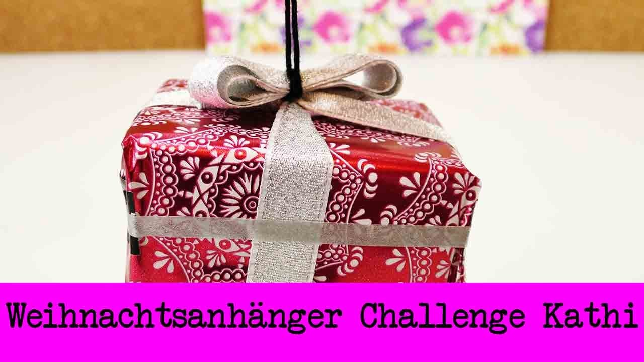 DIY Inspiration Challenge #33 Weihnachtsanhänger | Kathis Challenge | Tutorial - Do it yourself