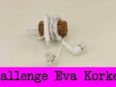 DIY Inspiration Challenge #32 Korken | Evas Challenge | Tutorial - Do it yourself | Kopfhörer