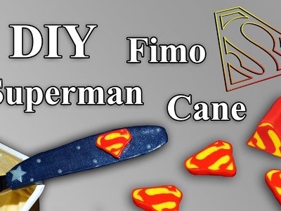 FIMO Superman Cane: Polymer Knife - Tutorial [HD.DE] (EN-Sub)