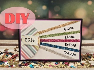 Silvesterkarte selber basteln - Neujahr - New Year Card - DIY