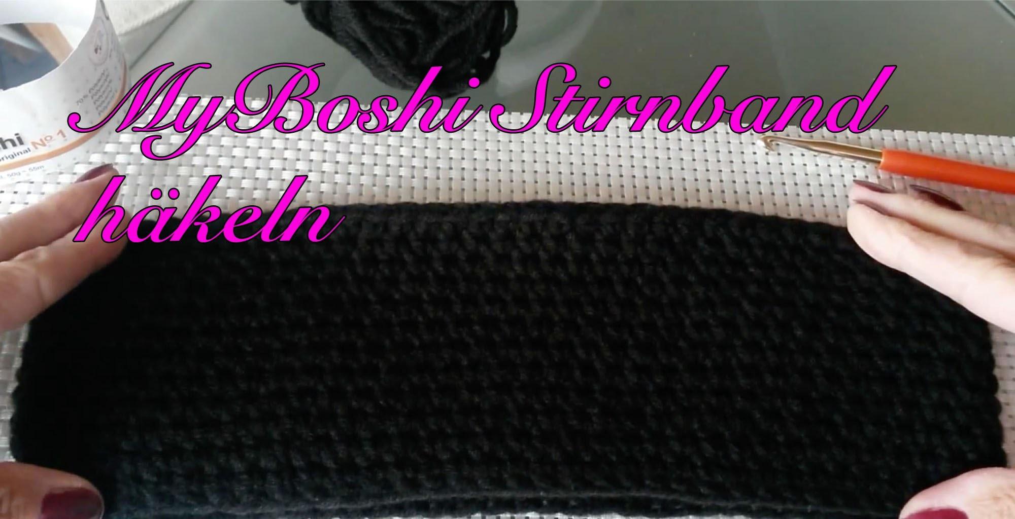 MyBoshi Stirnband selber häkeln Anleitung