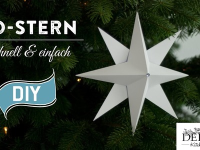 Sterne basteln - 3D Weihnachtsstern einfach & schnell How-to | Deko Kitchen