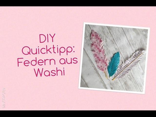 Filofax DIY Quick Tipp: Federn aus Washi deutsch | filolove_
