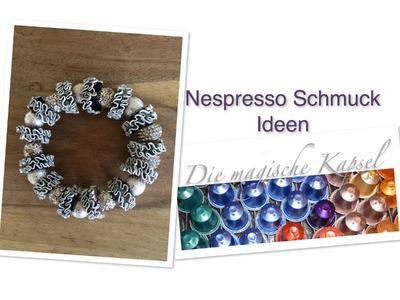 Nespresso Kapsel-Schmuck Anleitung - verschiedene Schmuck-Ideen - Die magische (Kaffee) Kapsel