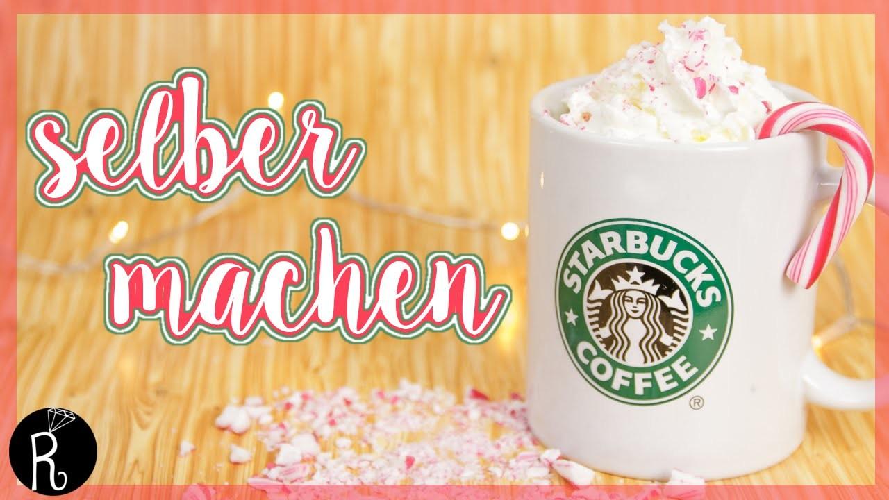 Starbucks getränke selber machen Chocolate Edition DIY - Herbst Winter Starbucks inspired