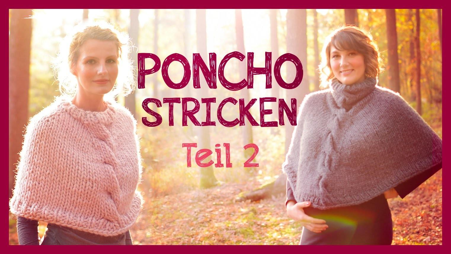 Poncho Stricken *TEIL 2*