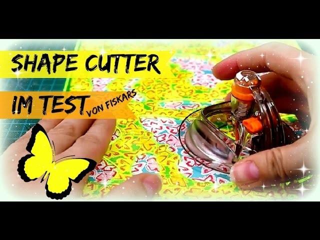 Ich teste den Shape Cutter von Fiskars ♥ Bastelbedarf für Papier & Scrapbooking
