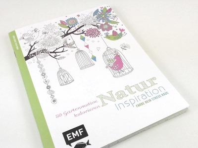 Malbuch Natur Inspiration. EMF Buch zum kolorieren für Erwachsene. vorgestellt
