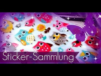 Sammelleidenschaft ♥ Meine gesammelten Sticker. Aufkleber ♥ Teil 4 ♥ Sticker als Bastelbedarf